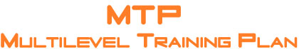 MTP - Multilevel Training Plan